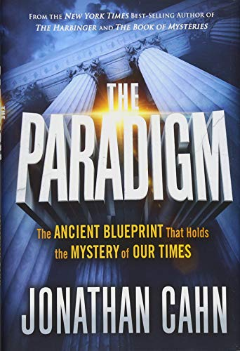 [by Jonathan Cahn] The Paradigm- The Ancient Blueprint That Holds The Mystery of Our Times (Hardcover)