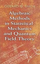 Algebraic Methods in Statistical Mechanics and Quantum Field Theory (Dover Books on Physics)