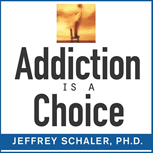 Addiction Is a Choice cover art
