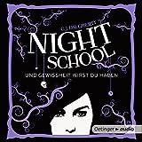 Und Gewissheit wirst du haben: Night School 5