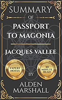 Summary of Passport to Magonia by Jacques Vallee