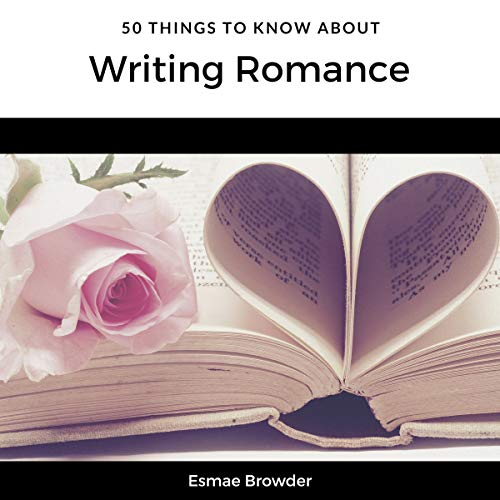 50 Things to Know About Writing Romance cover art