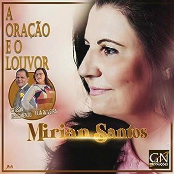 A Oração e o Louvor (feat. Eliã Oliveira & Gerson Nascimento)