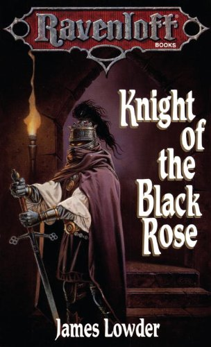 Knight of the Black Rose (Ravenloft The Covenant Book 2) (English Edition)