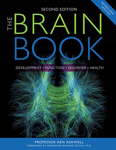 The Brain Book: Development, Function, Disorder, Health
