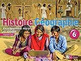 Histoire Géographie EMC 6e - Manuel de l'élève - Nouveau programme 2016