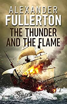 The Thunder and the Flame by [Alexander Fullerton]