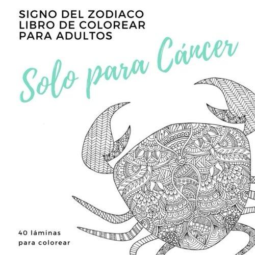 Solo Para Cancer un libro de colorear para adultos: signo del zodiaco cancer