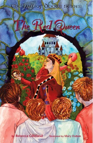 The Red Queen by Rebecca Gilleland (2011-11-18)