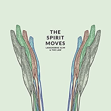 The Spirit Moves (Deluxe Edition)
