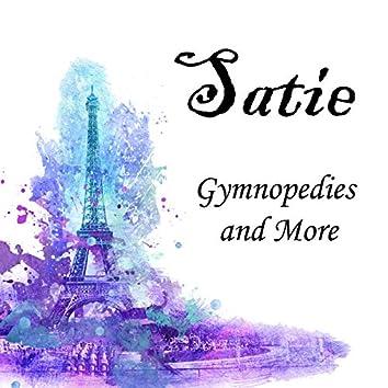 Satie Gymnopedies and More