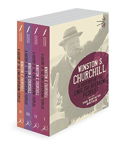 Churchill, S: History of the English-Speaking Peoples (Bloomsbury Revelations)