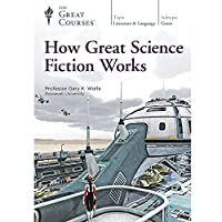 How Great Science Fiction Works (Great Courses) DVD No. 2984