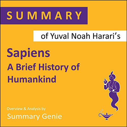 Summary of Yuval Noah Harari's Sapiens: A Brief History of Humankind cover art
