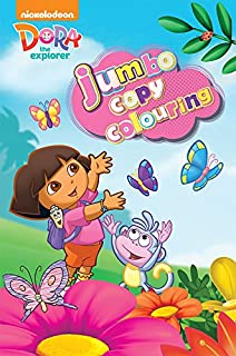 Nickelodeon Dora the Explorer Jumbo Copy Colouring Paperback by Parragon