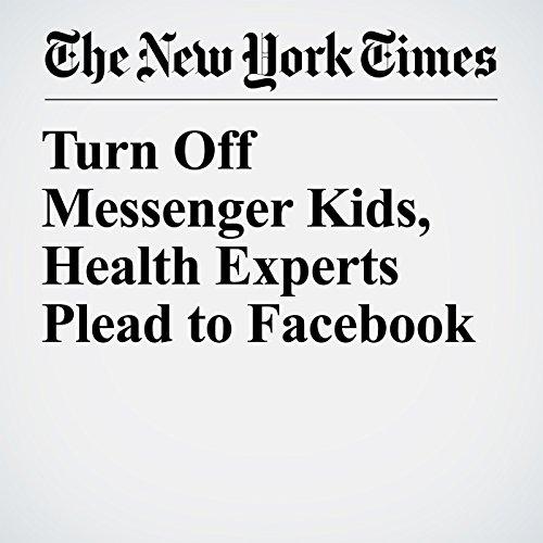 Turn Off Messenger Kids, Health Experts Plead to Facebook copertina