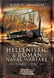 Hellenistic and Roman Naval Wars, 336 BC–31 BC