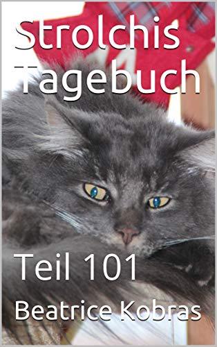 Strolchis Tagebuch: Teil 101