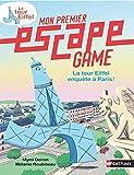 Mon premier Escape Game - La tour Eiffel enquête à Paris ! - Dès 6 ans