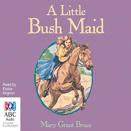 A Little Bush Maid audiobook cover art