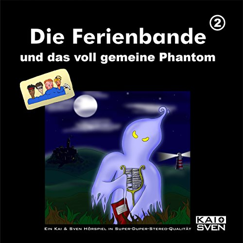 Die Ferienbande und das voll gemeine Phantom     Die Ferienbande 2              By:                                                                                                                                 Die Ferienbande                               Narrated by:                                                                                                                                 div.                      Length: 1 hr and 18 mins     Not rated yet     Overall 0.0