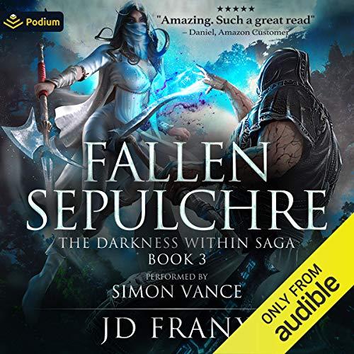 Fallen Sepulchre Audiobook By JD Franx cover art
