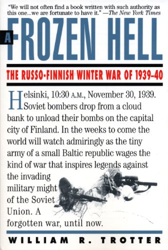 Compare Textbook Prices for Frozen Hell: The Russo-Finnish Winter War of 1939-1940  ISBN 9781565122499 by Trotter, William