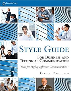 FranklinCovey Style Guide: For Business and Technical Communication (5th Edition)
