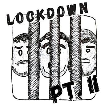 Lockdown Two