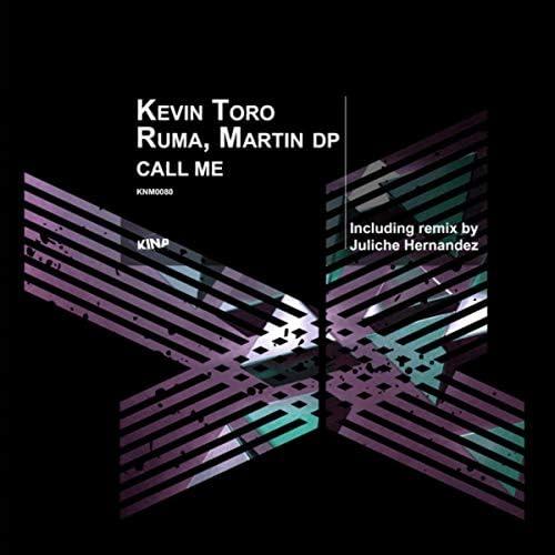 Kevin Toro, Rumamusic & Martin DP