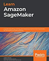 Learn Amazon SageMaker Front Cover