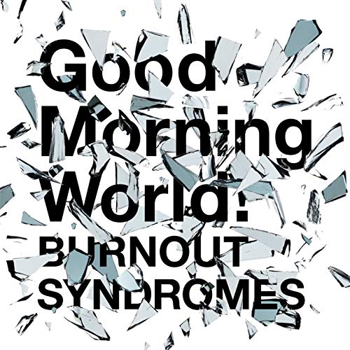 [Single]Good Morning World! – BURNOUT SYNDROMES[FLAC + MP3]