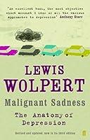 Malignant Sadness by Lewis Wolpert(2006-04-06)