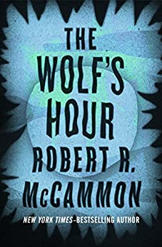 The Wolf's Hour by [Robert R. McCammon, Vincent Chong]