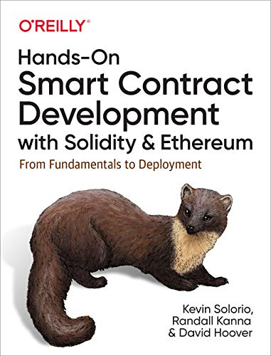 Hands-On Smart Contract Development with Solidity and Ethereum: From Fundamentals to Deployment (English Edition)
