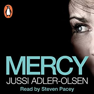 Mercy     Department Q, Book 1              By:                                                                                                                                 Jussi Adler-Olsen                               Narrated by:                                                                                                                                 Steven Pacey                      Length: 13 hrs and 35 mins     1,799 ratings     Overall 4.5