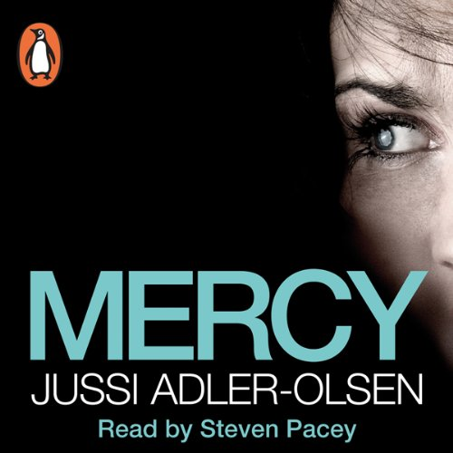 Mercy     Department Q, Book 1              By:                                                                                                                                 Jussi Adler-Olsen                               Narrated by:                                                                                                                                 Steven Pacey                      Length: 13 hrs and 35 mins     1,785 ratings     Overall 4.5