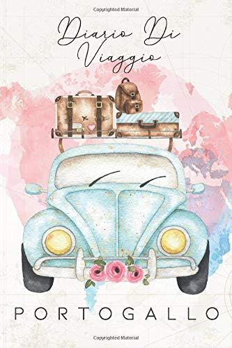 Diario di viaggio Portogallo: Taccuino con liste di controllo da compilare I Un regalo perfetto per il tuo viaggio in Portogallo e per ogni viaggiatore