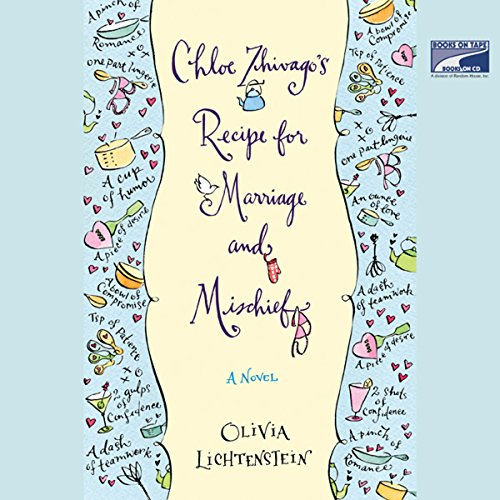 Chloe Zhivago's Recipe for Marriage and Mischief audiobook cover art