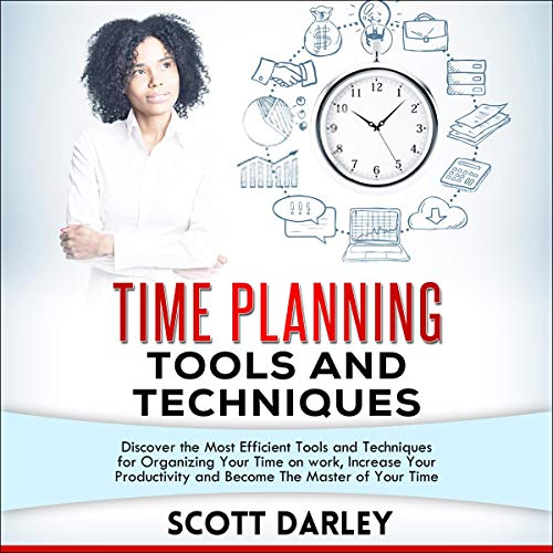 Time Planning Tools and Techniques cover art