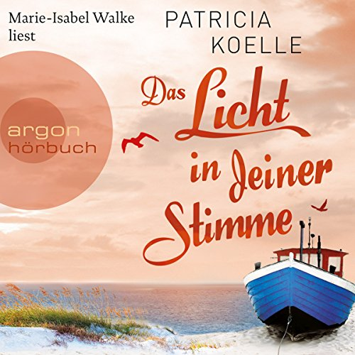 Das Licht in deiner Stimme                   By:                                                                                                                                 Patricia Koelle                               Narrated by:                                                                                                                                 Marie-Isabel Walke                      Length: 14 hrs and 1 min     Not rated yet     Overall 0.0