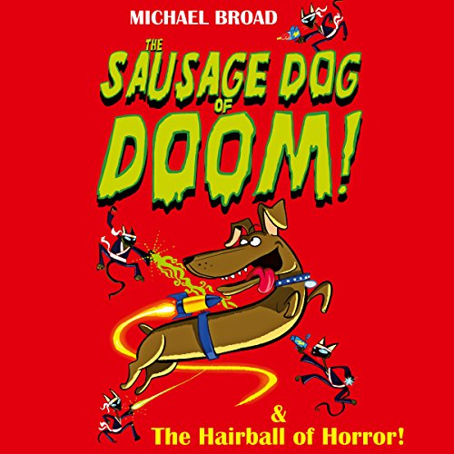 Spacemutts: The Sausage Dog of Doom & The Hairball of Horror audiobook cover art