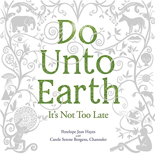 Do Unto Earth Audiobook By Penelope Jean Hayes cover art