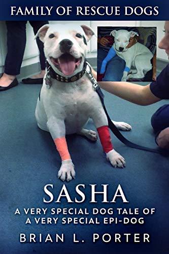 Sasha (Family of Rescue Dogs Book 1) (English Edition)