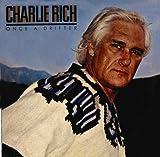 Songtexte von Charlie Rich - Once a Drifter