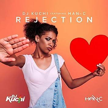 Rejection (feat. Han-C)