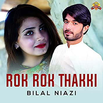 Rok Rok Thakki - Single
