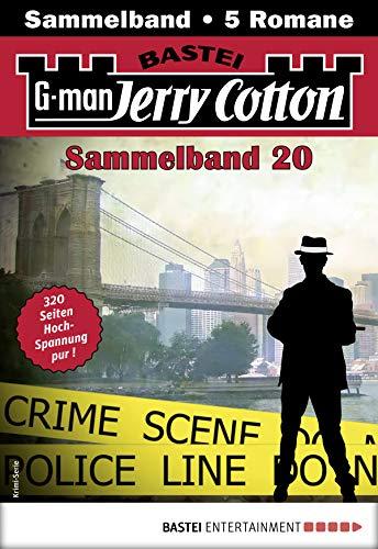 Jerry Cotton Sammelband 20 - Krimi-Serie: 5 Romane in einem Band (Jerry Cotton Sammelbände)