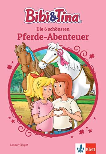 Bibi & Tina: Die schönsten Bibi-und-Tina-Pferde-Abenteuer für Erstleser: 6 spannende Geschichten in einem Sammelband, ab 6 Jahren: Leseanfänger, ab 6 Jahren