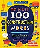 My First 100 Construction Words (My First STEAM Words)